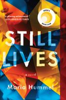 Cover image for Still lives A Novel.