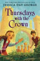 Cover image for Thursdays with the crown. bk. 3 : Castle Glower series