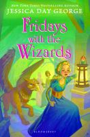 Cover image for Fridays with the wizards. bk. 4 : Castle Glower series