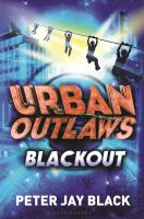 Cover image for Blackout. bk. 2 : Urban Outlaws series