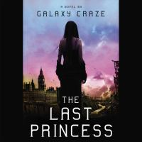 Cover image for The last princess [sound recording CD] : a novel