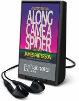 Cover image for Along came a spider. bk. 1 [Playaway] : Alex Cross series
