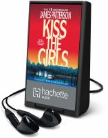 Cover image for Kiss the girls. bk. 2 Alex Cross series