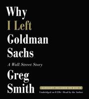 Cover image for Why I left Goldman Sachs a Wall Street story