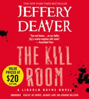 Cover image for The kill room. bk. 10 Lincoln Rhyme series