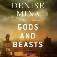 Cover image for Gods and beasts. bk. 3 [sound recording CD] : a novel : Alex Morrow series