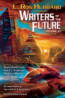 Imagen de portada para L. Ron Hubbard presents Writers of the future. Vol. 31 : the year's thirteen best tales from the Writers of the future international writers' program