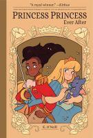 Cover image for Princess Princess ever after [graphic novel]