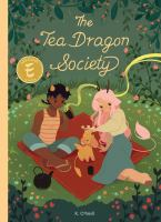 Cover image for The Tea Dragon Society [graphic novel]