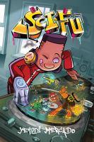 Imagen de portada para SCI-FU. bk. 1 [graphic novel] : Kick it off