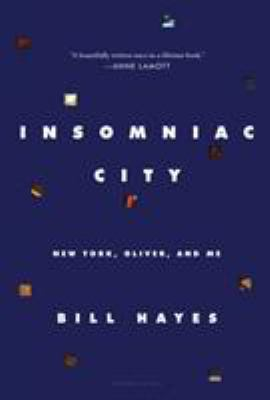 Cover image for Insomniac City : New York, Oliver, and me