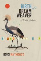 Imagen de portada para Birth of a dream weaver : a writer's awakening