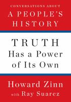 Imagen de portada para Truth has a power of its own : conversations about A people's history