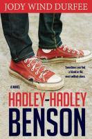 Cover image for Hadley-Hadley Benson : a novel