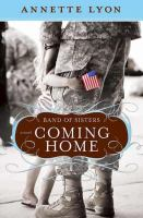 Cover image for Coming home. bk. 2 : a novel : Band of sisters series