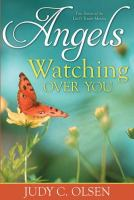 Cover image for Angels watching over you : true stories of the Lord's tender mercies