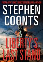 Cover image for Liberty's last stand. bk. 7 : Grafton and Carmellini series