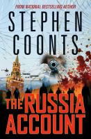 Cover image for The Russia account. bk. 9 : Tommy Carmellini series