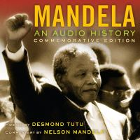 Cover image for Mandela [sound recording CD] : an audio history.
