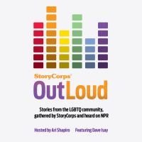 Cover image for StoryCorps OutLoud [sound recording CD] : stories from the LGBTQ community, gathered by StoryCorps and heard on NPR.