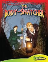 Cover image for The body-snatcher [graphic novel]