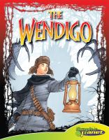 Cover image for The Wendigo [graphic novel]