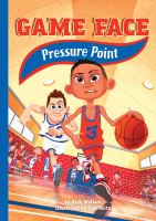 Cover image for Pressure point. bk. 4 : Game face series