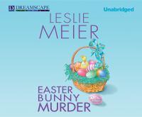 Imagen de portada para Easter Bunny murder. bk 19 [sound recording CD] : Lucy Stone series