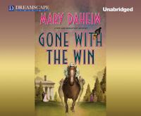 Imagen de portada para Gone with the win. bk. 28 Bed-and-breakfast mystery series