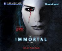 Cover image for The immortal rules. bk. 1 Blood of Eden series