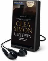Cover image for Grey dawn. bk. 6 [Playaway] : Dulcie Schwartz mystery series