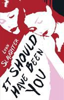 Cover image for It should have been you