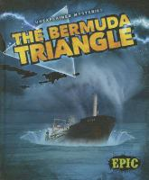 Cover image for The Bermuda Triangle : Unexplained mysteries series