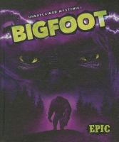 Cover image for Bigfoot : Unexplained mysteries series