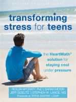 Cover image for Transforming stress for teens : the HeartMath solution for staying cool under pressure