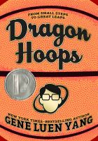 Cover image for Dragon hoops [graphic novel]