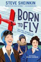 Imagen de portada para Born to fly : the first women's air race across America