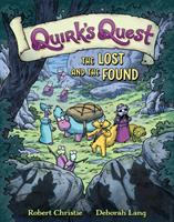 Cover image for Quirk's quest. Vol. 2 [graphic novel] : The lost and the found