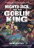 Cover image for Mighty Jack and the Goblin King. Vol. 2 [graphic novel]