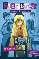 Cover image for Friday Barnes, under suspicion. bk. 2 : Friday Barnes series