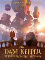 Cover image for The dam keeper. bk. 3 [graphic novel]