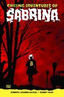 Imagen de portada para Chilling adventures of Sabrina. Book one [graphic novel] : The crucible