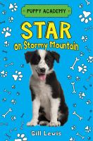 Cover image for Star on Stormy Mountain : Puppy Academy series