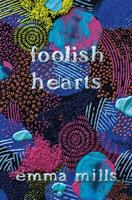Cover image for Foolish hearts