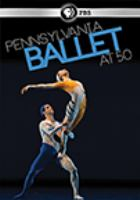 Imagen de portada para Pennsylvania Ballet at 50 [videorecording DVD]