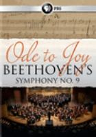 Cover image for Ode to joy [videorecording DVD] : Beethoven's Symphony no. 9