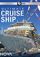 Cover image for Ultimate cruise ship [videorecording DVD]