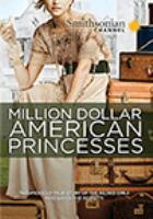 Imagen de portada para Million dollar American princesses : the complete series [videorecording DVD]