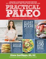Cover image for Practical paleo : a customized approach to health and a whole-foods lifestyle