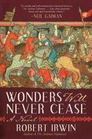 Cover image for Wonders will never cease : a novel